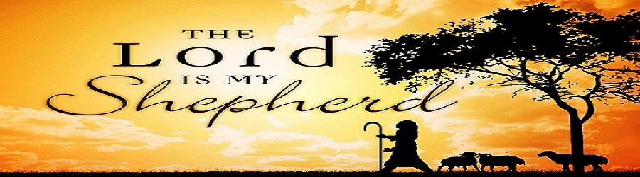 """The Master's Vessel Ministry: Spiritual Journey (March 30-April 5, 2015) Spiritual Emphasis 2015: """"The Lord is my Shepherd, I shall not want"""" (Psalm 23:1)"""